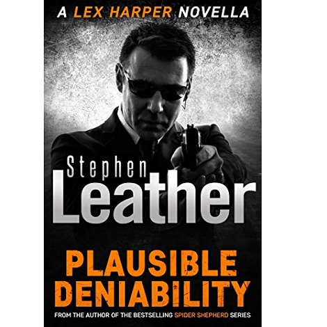 Plausible Deniability by Stephen Leather