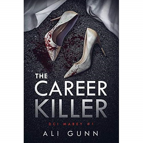 The Career Killer by Ali Gunn