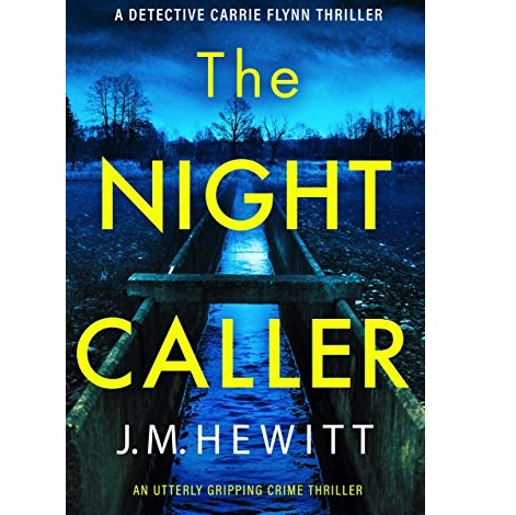The Night Caller by J.M. Hewitt