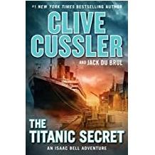 Titanic Secret by Clive Cussler