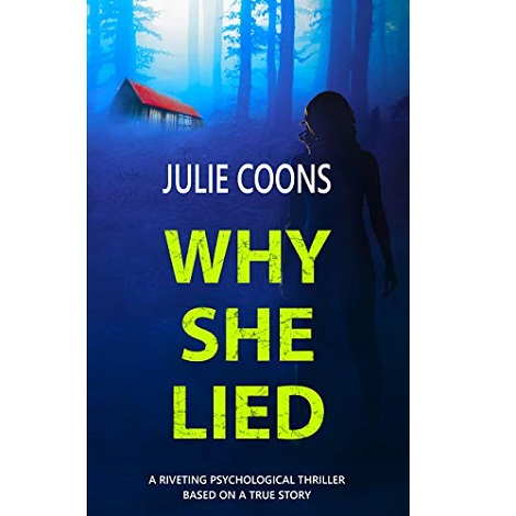 Why She Lied by Julie Coons