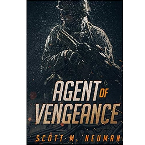 Agent of Vengeance by Scott Neuman