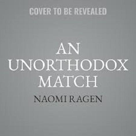 An Unorthodox Match by Naomi Ragen