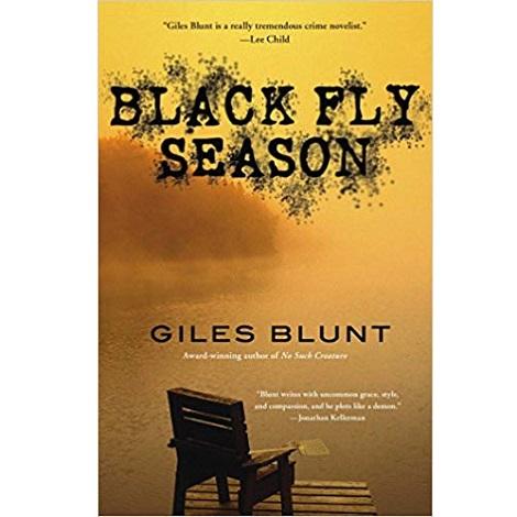Black Fly Season by Giles Blunt