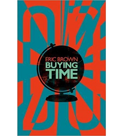 Buying Time by E. M. Brown