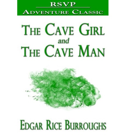 Cave Girl By Edgar Rice Burroughs
