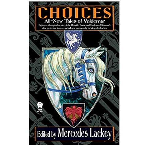 Choices Edited by Mercedes Lackey
