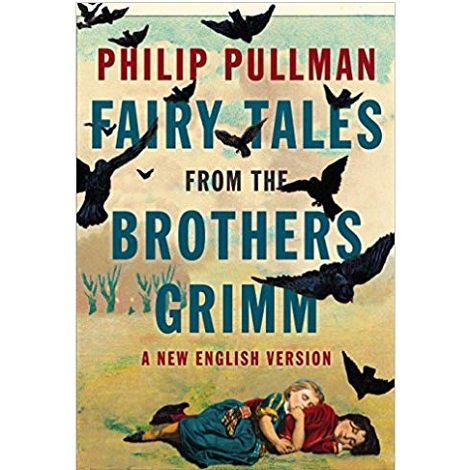 Fairy Tales from the Brothers Grimm by Pullman Philip