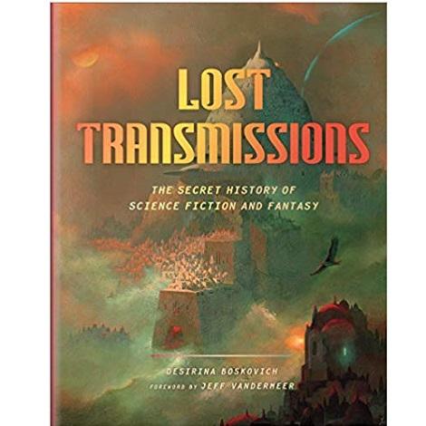 Lost Transmissions by Desirina Boskovich