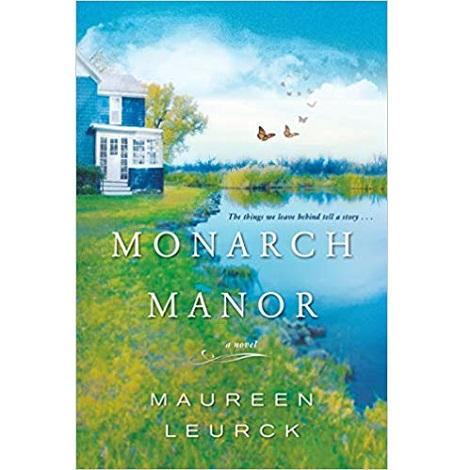 Monarch Manor by Maureen Leurck