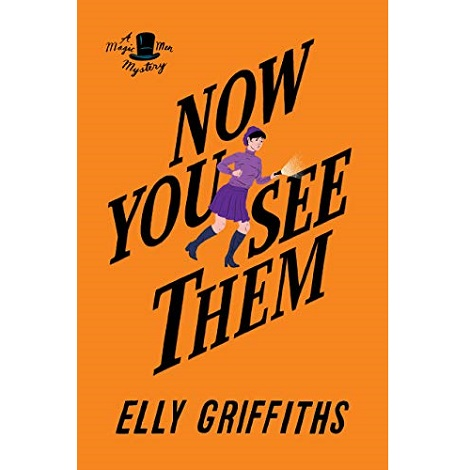 Now You See Them by Griffiths Elly