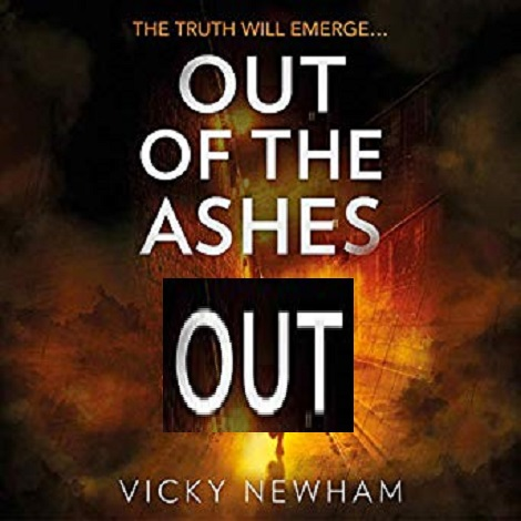 Out of the Ashes by Vicky Newham