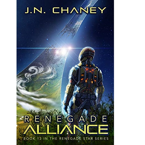 Renegade Alliance by J.N. Chaney