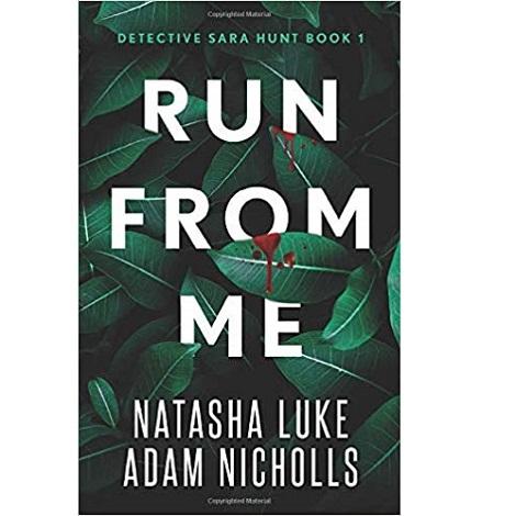 Run from Me by Natasha Luke, Adam Nicholls