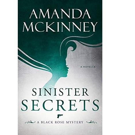 Sinister Secrets by Amanda McKinney