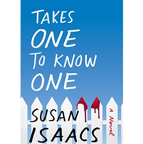 Takes One to Know One by Susan Isaacs