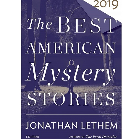 The Best American Mystery Stories 2019 by Jonathan Lethem