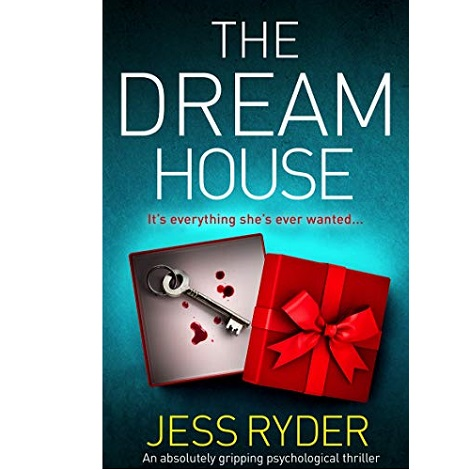 The Dream House by Jess Ryder