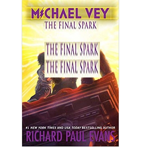 The Final Spark by Richard Paul Evans
