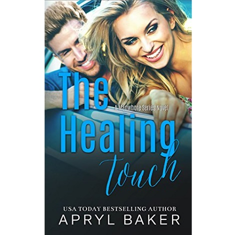 The Healing Touch by Apryl Baker