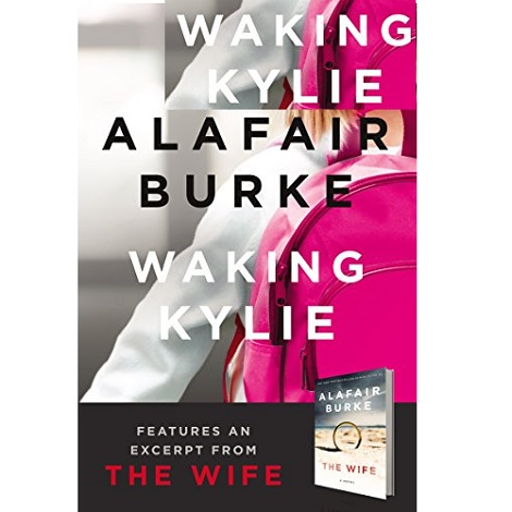Waking Kylie by Alafair Burke