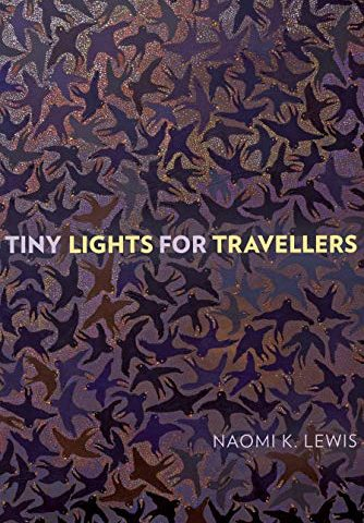 tiny lights for travelers by naomi k. lewis