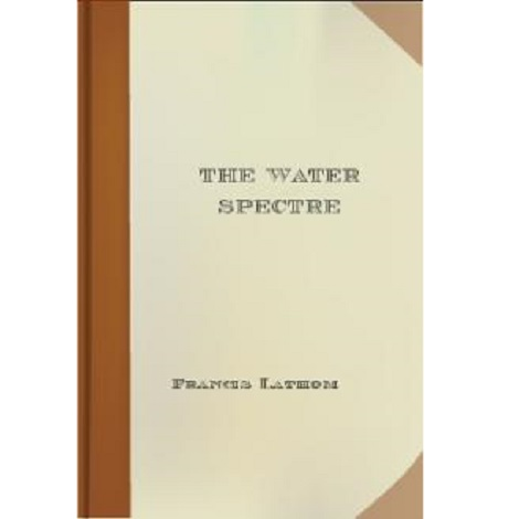 The Water Spectre By Francis Lathom