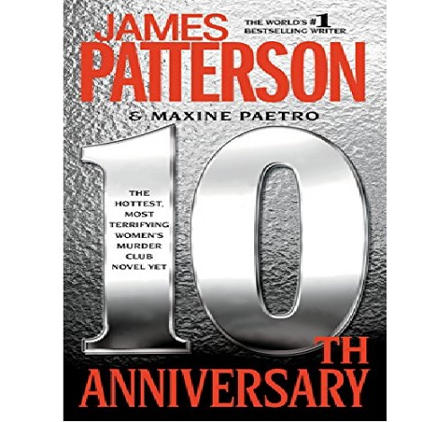10th Anniversary by James Patterson