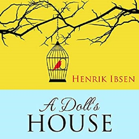 A Doll's House By Henrik Ibsen free download