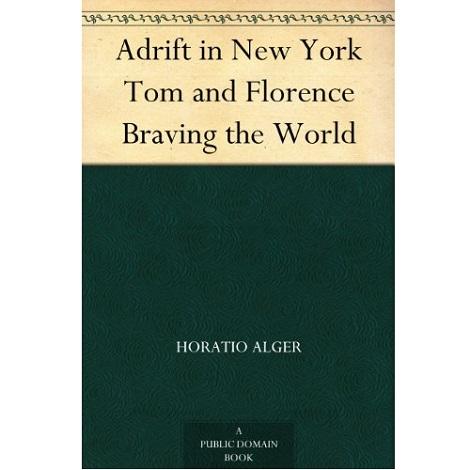 Adrift in New York By Horatio Alger, Jr.