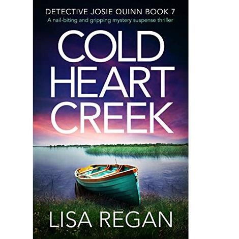 Cold Heart Creek by Lisa Regan
