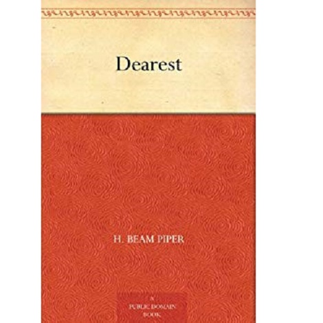 Dearest By H. Beam Piper