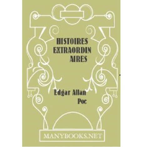 Histoires extraordinaires By Edgar Allan Poe