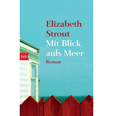 Mit Blick aufs Meer by Elizabeth Strout