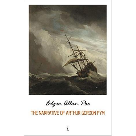 Narrative of Arthur Gordon Pym By Edgar Allan Poe