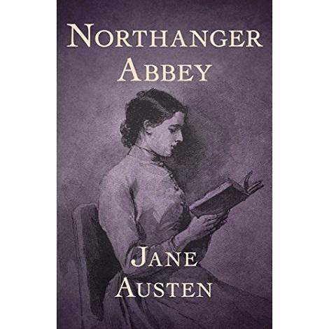 Northanger Abbey By Jane Austen fiction