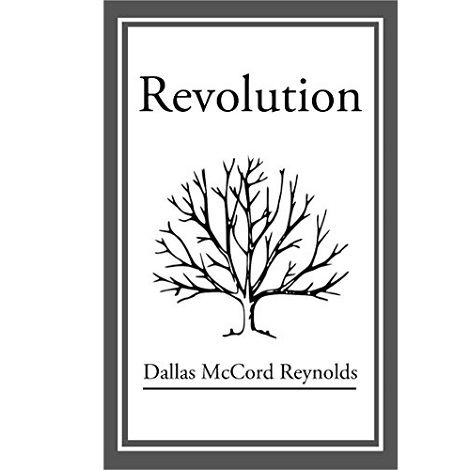 Revolution By Dallas McCord Reynolds