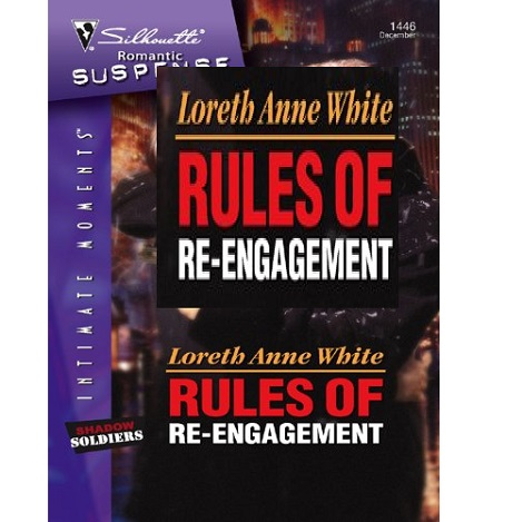 Rules of Re-engagement by Loreth Anne White