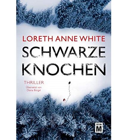 Schwarze Knochen by Loreth Anne White