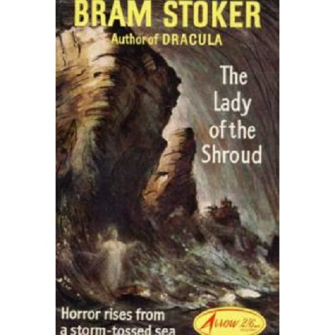 The Lady of the Shroud By Bram Stoker