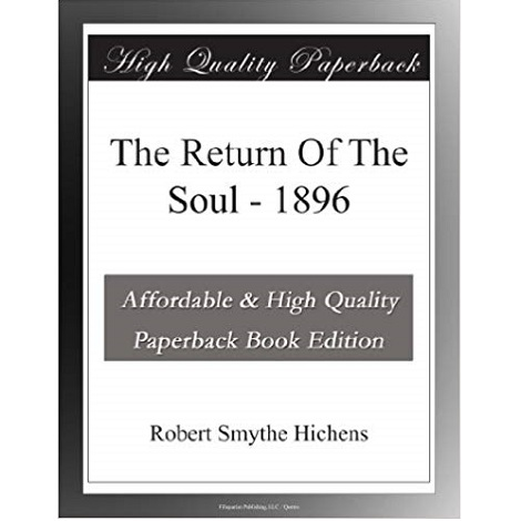 The Return of the Soul By Robert Smythe Hichens
