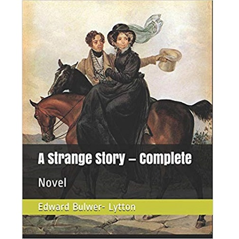 A Strange Story by Edward Bulwer Lytton