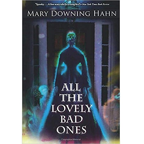 All the lovely bad ones by mary Downing Hawn