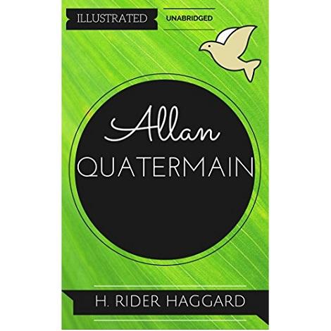 Allan Quatermain by H Rider Haggard