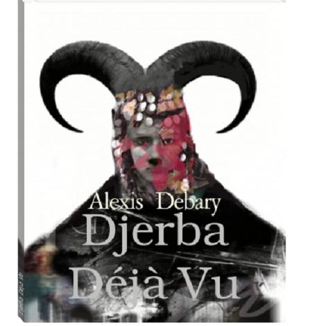 Djerba Déjà Vu by Alexis Debary