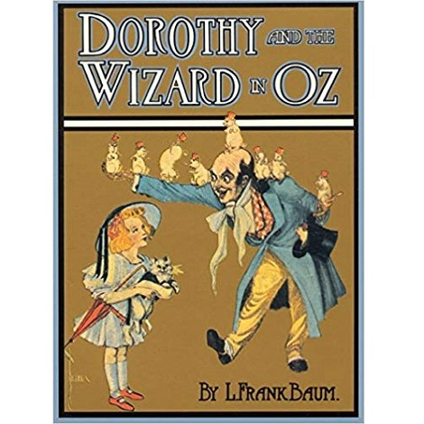 Dorothy And The Wizard in Oz-by L Frank Baum