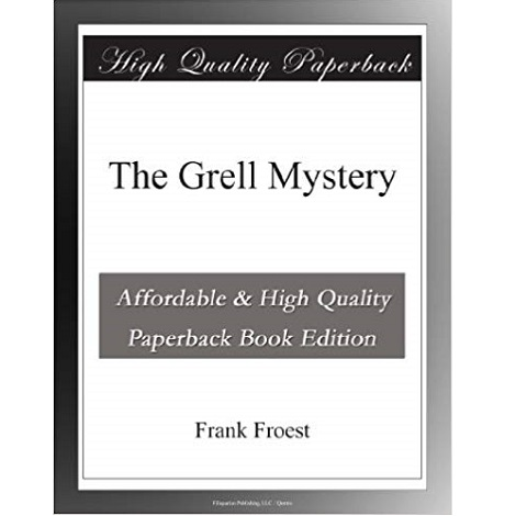 Grell Mystery by Frank Froest