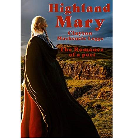 Highland Mary by Clayton Mackenzie Legge