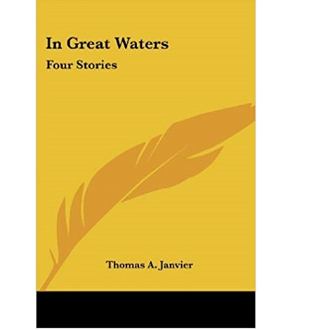 In Great Waters by Thomas A. Janvier