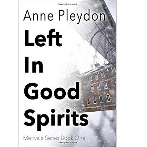 Left In Good Spirits by Anne Pleydon
